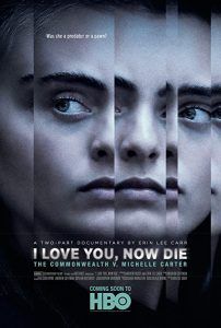 I.Love.You.Now.Die.The.Commonwealth.vs.Michelle.Carter.S01.1080p.AMZN.WEB-DL.DDP5.1.H.264-NTG – 7.3 GB