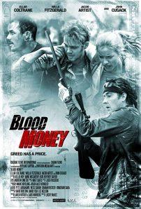 Blood.Money.2017.1080p.Blu-ray.Remux.AVC.DTS-HD.MA.5.1-KRaLiMaRKo – 15.3 GB