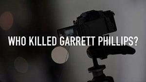 Who.Killed.Garrett.Phillips.S01.1080p.AMZN.WEB-DL.DDP5.1.H.264-NTG – 12.0 GB