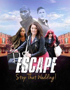 Escape-Stop.That.Wedding.2019.1080p.AMZN.WEB-DL.DDP2.0.H264-CMRG – 3.0 GB