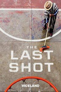 The.Last.Shot.S01.1080p.VICE.WEB-DL.AAC2.0.x264-RTN – 7.6 GB
