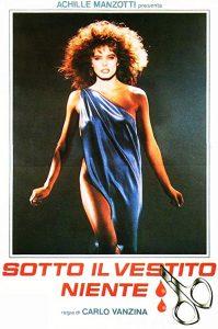 Sotto.il.vestito.niente.1985.1080p.Blu-ray.Remux.AVC.DTS-HD.MA.1.0-KRaLiMaRKo – 18.6 GB