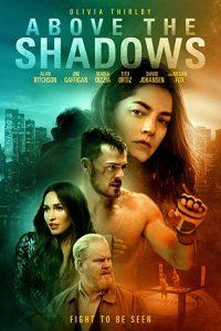 Above.the.Shadows.2019.1080p.WEB-DL.H264.AC3-EVO – 3.8 GB