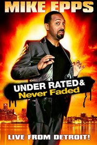 Mike.Epps.Under.Rated.Never.Faded.and.X-Rated.2009.720p.NF.WEB-DL.DDP2.0.x264-monkee – 1.5 GB