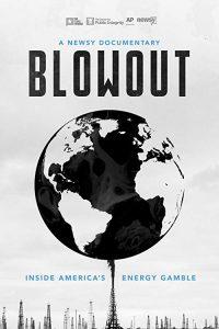 Blowout.Inside.Americas.Energy.Gamble.2018.1080p.AMZN.WEB-DL.DDP2.0.H.264-NTG – 4.6 GB