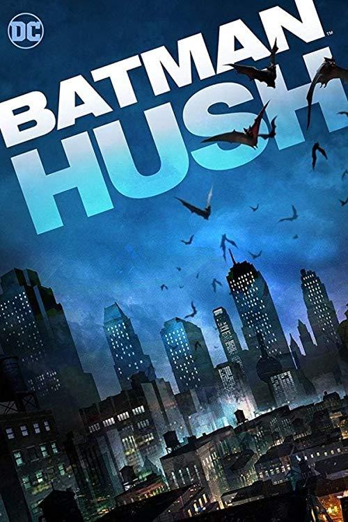 Batman Hush 2019 UHD BluRay 2160p DTS-HD MA 5 1 HEVC REMUX-FraMeSToR