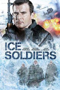 Ice.Soldiers.2013.1080p.Blu-ray.Remux.AVC.DTS-HD.MA.5.1-KRaLiMaRKo – 17.9 GB