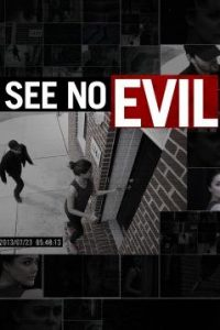 See.No.Evil.S05.720p.WEB-DL.AAC2.0.H.264-CAFFEiNE – 15.1 GB