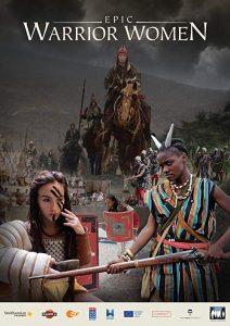 Epic.Warrior.Women.S01.720p.WEB.H264-UNDERBELLY – 3.1 GB