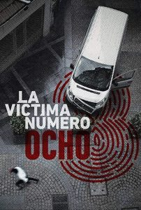 La.víctima.número.8.S01.1080p.NF.WEB-DL.DDP2.0.x264-MZABI – 19.6 GB