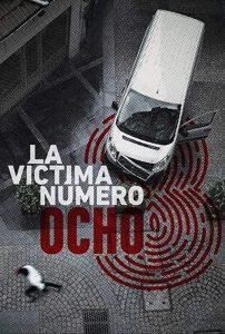 La.víctima.número.8.S01.720p.NF.WEB-DL.DDP2.0.x264-MZABI – 10.5 GB