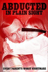 Abducted.in.Plain.Sight.2017.1080p.WEB.X264-INFLATE – 5.1 GB