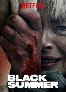Black.Summer.S01.1080p.NF.WEBRip.DD+5.1.x264-AJP69 – 30.3 GB