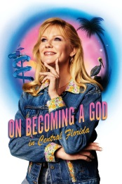 On.Becoming.a.God.in.Central.Florida.S01E01.1080p.WEB.h264-CONVOY – 3.9 GB