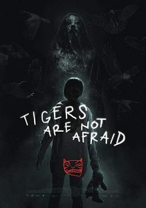 Tigers.Are.Not.Afraid.2019.1080p.AMZN.WEB-DL.DDP2.0.H.264-monkee – 2.3 GB