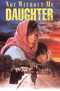 Not.Without.My.Daughter.1991.1080p.BluRay.REMUX.AVC.FLAC.2.0-EPSiLON – 17.5 GB