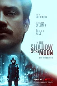 In.the.Shadow.of.the.Moon.2019.1080p.NF.WEB-DL.DDP5.1.Atmos.x264-CMRG – 3.5 GB