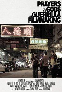 Prayers.to.the.Gods.of.Guerrilla.Filmmaking.2014.1080p.AMZN.WEB-DL.DDP2.0.H.264-QOQ – 12.7 GB