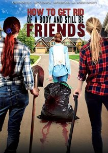 How.to.Get.Rid.of.a.Body.and.Still.Be.Friends.2018.1080p.AMZN.WEB-DL.DDP5.1.H.264-KamiKaze – 6.8 GB