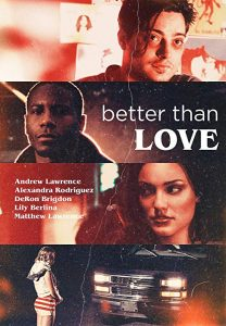 Better.Than.Love.2019.1080p.WEB-DL.H264.AC3-EVO – 3.0 GB