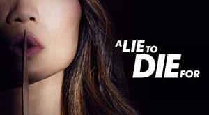 A.Lie.to.Die.For.S01.1080p.AMZN.WEB-DL.DDP5.1.H.264-NTb – 32.0 GB