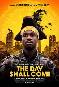 The.Day.Shall.Come.2019.1080p.WEB-DL.DD5.1.H264-CMRG – 4.0 GB