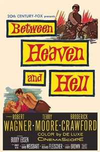 Between.Heaven.and.Hell.1956.720p.BluRay.FLAC2.0.x264-CRiSC – 6.9 GB