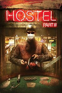 Hostel.Part.III.2011.UNRATED.1080p.BluRay.x264-UNTOUCHABLES – 6.6 GB
