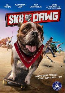 Sk8.Dawg.2018.1080p.WEB-DL.DD5.1.H264-CMRG – 3.5 GB