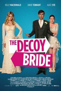 The.Decoy.Bride.2011.1080p.Blu-ray.Remux.AVC.DTS-HD.MA.5.1-KRaLiMaRKo – 13.4 GB