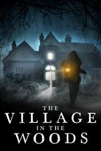 The.Village.In.The.Woods.2019.1080p.WEB-DL.H264.AC3-EVO – 2.8 GB