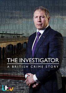 The.Investigator.A.British.Crime.Story.S02.720p.NF.WEB-DL.DDP2.0.H.264-SPiRiT – 2.6 GB