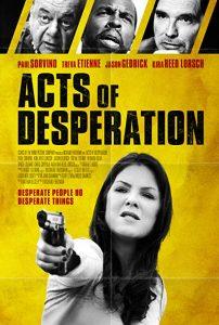 Acts.of.Desperation.2018.720p.AMZN.WEB-DL.DD+5.1.H.264-iKA – 3.2 GB