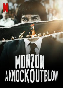 Monzon.A.Knockout.Blow.S01.1080p.NF.WEB-DL.DDP5.1.x264-iJP – 24.6 GB