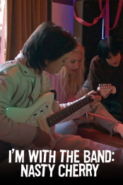 Im.with.the.Band.Nasty.Cherry.S01.1080p.NF.WEB-DL.DDP5.1.H.264-SPiRiT – 8.5 GB