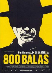 800.Bullets.2002.720p.BluRay.x264-USURY – 5.5 GB