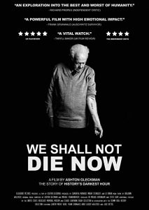 We.Shall.Not.Die.Now.2019.720p.AMZN.WEB-DL.DD+2.0.H.264-iKA – 4.7 GB