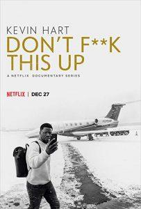 Kevin.Hart.Dont.Fk.This.Up.S01.720p.NF.WEB-DL.DDP5.1.H.264-SPiRiT – 4.8 GB