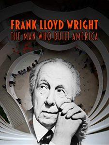 Frank.Lloyd.Wright.The.Man.Who.Built.America.2017.1080p.AMZN.WEB-DL.DDP2.0.H.264-TEPES – 3.2 GB