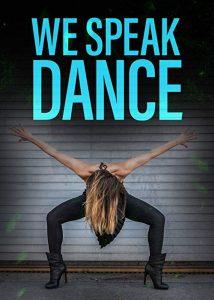 We.Speak.Dance.S01.1080p.NF.WEB-DL.DDP2.0.H.264-SPiRiT – 5.6 GB