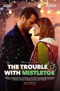 The.Trouble.With.Mistletoe.2017.1080p.AMZN.WEB-DL.DDP5.1.H.264-deeplife – 6.3 GB