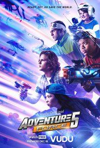 Adventure.Force.5.2019.1080p.VUDU.WEB-DL.DDP5.1.x264-Tars – 4.8 GB