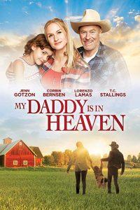 My.Daddys.in.Heaven.2017.1080p.AMZN.WEB-DL.DDP5.1.H.264-iKA – 6.6 GB