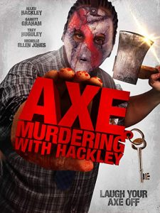 Axe.Murdering.With.Hackley.2016.720p.AMZN.WEB-DL.DDP2.0.H.264-TEPES – 2.2 GB