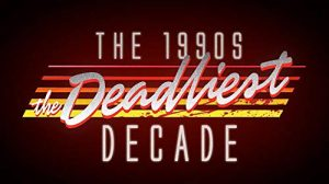 The.1990s.The.Deadliest.Decade.S01.720p.HULU.WEB-DL.AAC2.0.H.264-NTb – 6.2 GB
