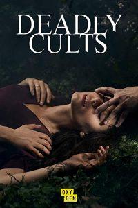 Deadly.Cults.S01.1080p.AMZN.WEB-DL.DD+2.0.x264-TrollHD – 8.5 GB