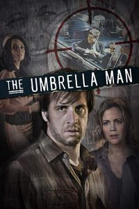The.Umbrella.Man.2016.720p.AMZN.WEB-DL.DDP2.0.H.264-iKA – 2.6 GB