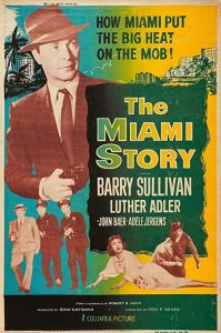 The.Miami.Story.1954.1080p.BluRay.x264-BiPOLAR – 5.5 GB