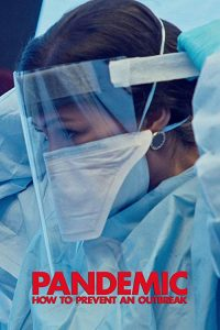 Pandemic.How.to.Prevent.an.Outbreak.S01.1080p.NF.WEB-DL.DDP5.1.x264-Wuhan – 13.4 GB
