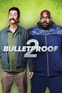 Bulletproof.2.2020.720p.NF.WEB-DL.DDP5.1.H.264-TeeHee – 2.5 GB